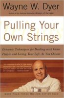 Wayne Dyer Pulling your own Strings