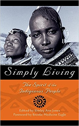 Simply living Indigenous People Jones