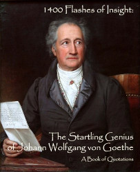 Johann Wolfgang von Goethe collection of quotes