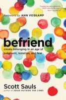 Befriend by Scott Sauls