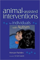 Animal assisted interventions for autism