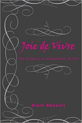 Enjoyment of life joie de vivre