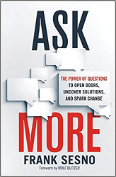 Ask more, asking is not weakness