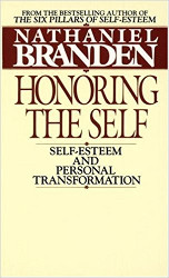 Honoring the Self develop self respect